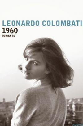 Copertina del romanzo di Leonardo Colombati: 1960