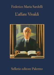 Copertina del romanzo: Federico Maria Sardelli, L'affare Vivaldi
