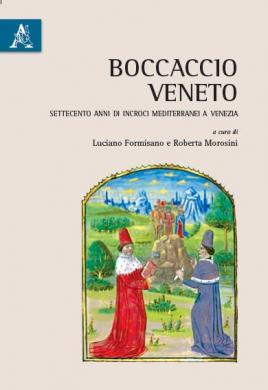 Copertina del libro: Boccaccio veneto..., a cura di Luciano Formisano, Roberta Morosini, Ariccia, Aracne, 2016