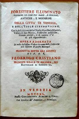 Forestiero illuminato, Venezia 1740