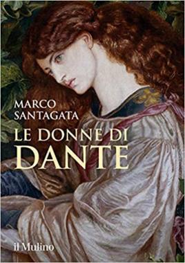 Le donne di Dante_Marco Santagata